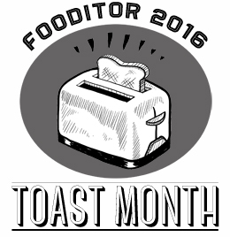 It's Toast Month!